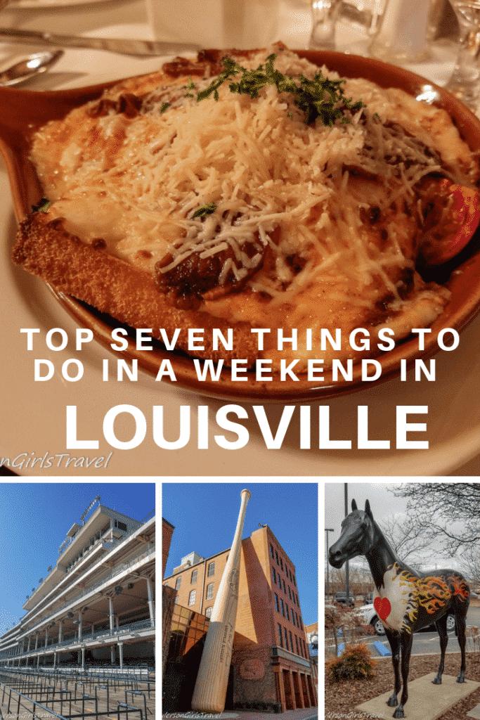 Weekend in Louisville Pinterest Pin