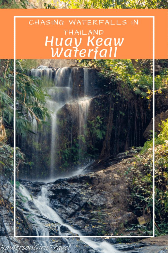 Huay Keaw Waterfall Pinterest Pin