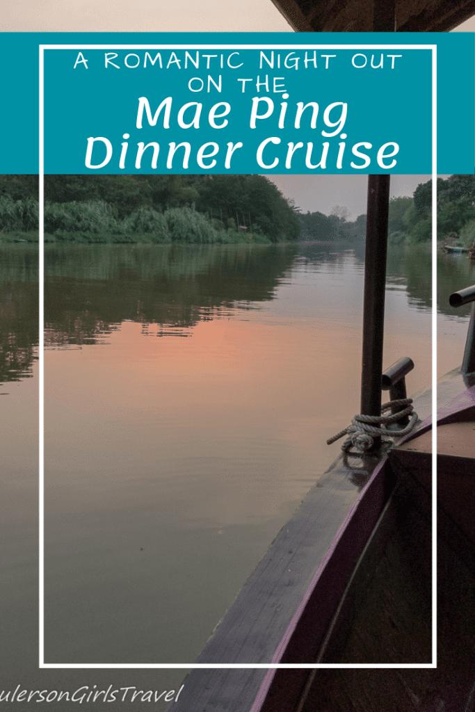 Mae Ping Dinner Cruise Pinterest Pin