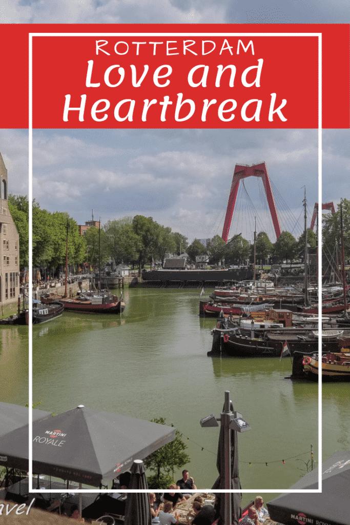 Rotterdam_ Love and Heartbreak Pinterest Pin
