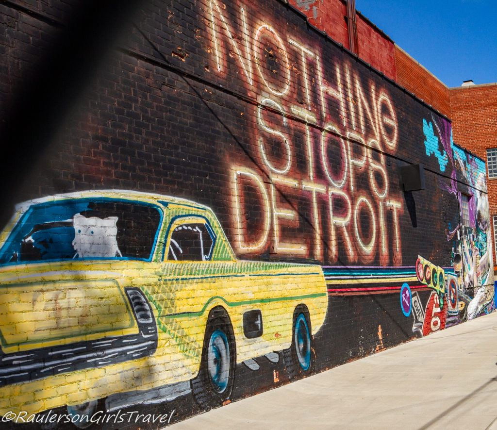 Detroit Street Art - Nothing Stops Detroit