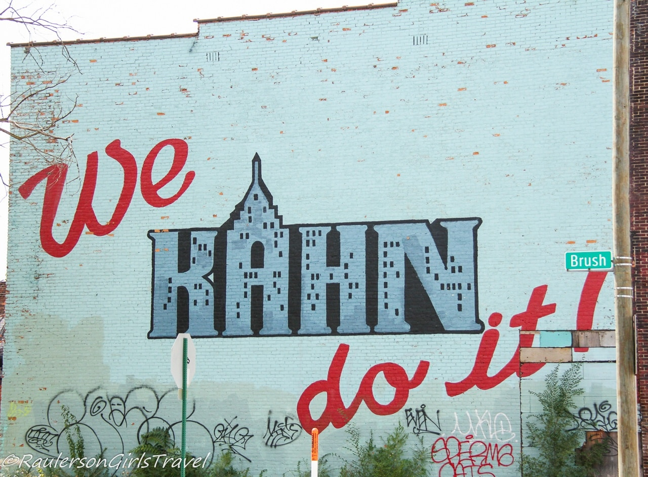 We Kahn Do It Mural - Detroit Street Art