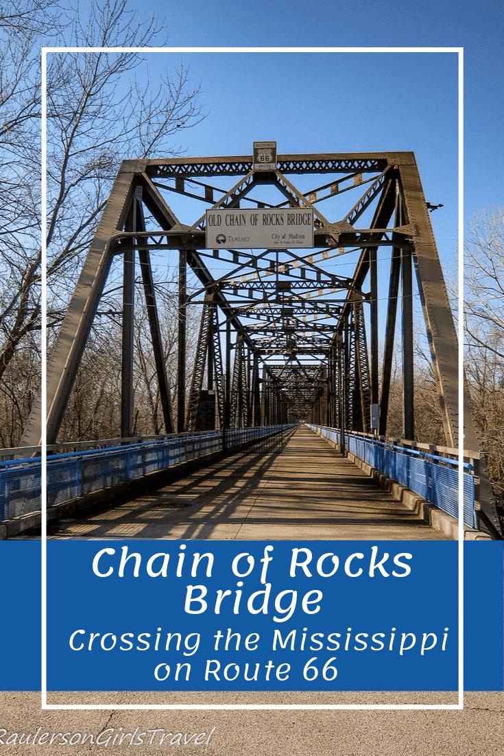 Chain of Rocks Bridge Pinterest Pin