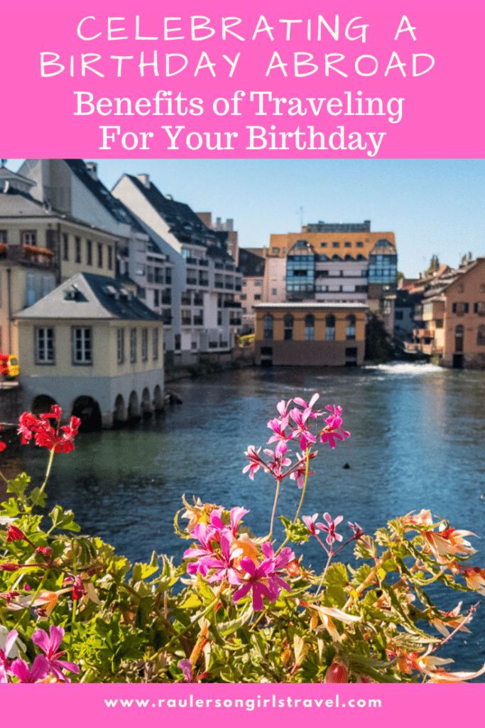 Celebrating Birthday Abroad Pinterest Pin