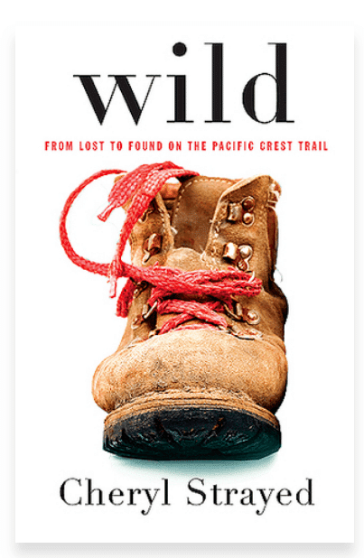 wild - From Lost to Found on the Pacific Coast Trail