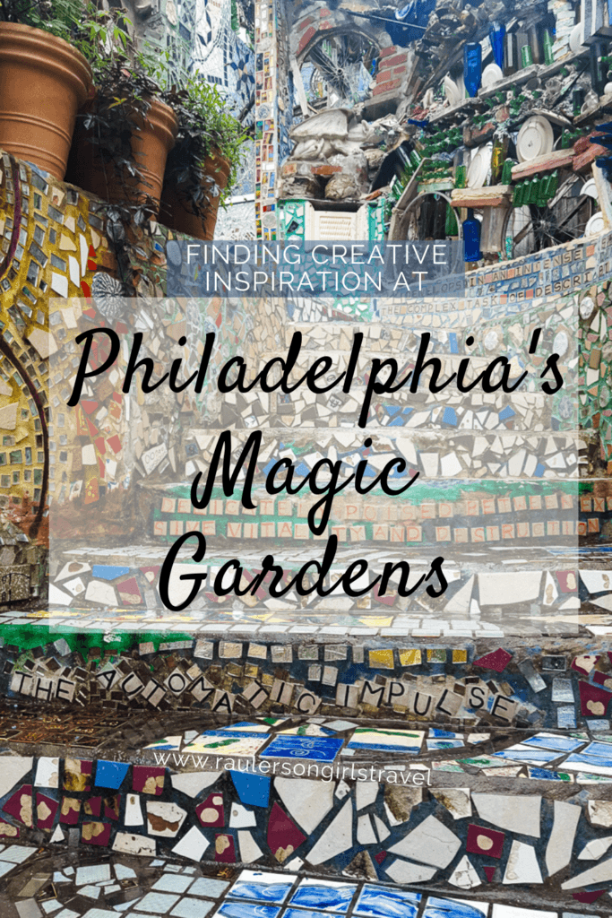 Philadelphia's Magic Gardens Pinterest Pin