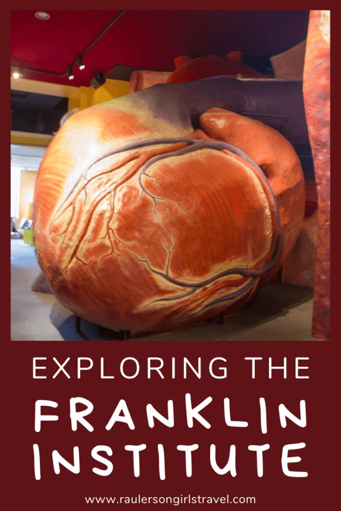 Exploring the Franklin Institute Pinterest Pin